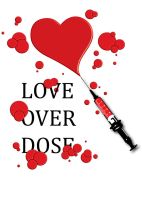 love over dose by TheUncle