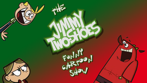 The Jimmy Two-Shoes Funny Cartoon Show by mk45x