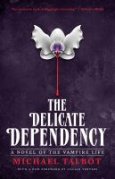 The Delicate Dependency by mscorley