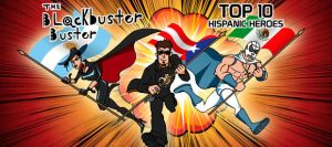 BBB - Top10 Hispanic Heroes by EuJoyuen