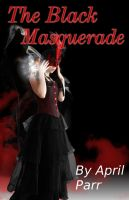 The Black Masquerade mock cover by trull9999