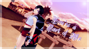 [MMD] Sora and Xion : You're a part of me by Rinouh-Mandarine