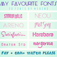 My Favourite Fonts Pack (20 FONTS) by erenfenty-07