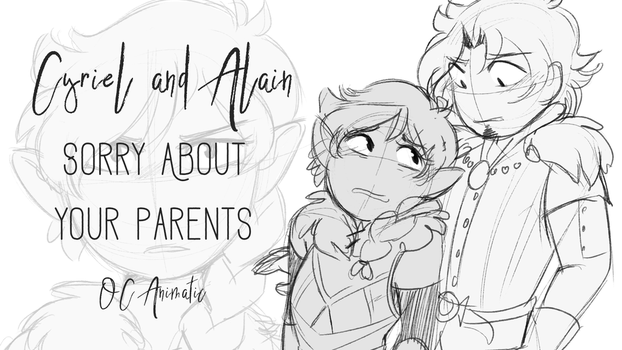 Sorry about your parents [OC animatic] by CrispyCh0colate
