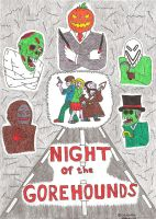 Night of the Gorehounds by Mr-Illusionist-1331