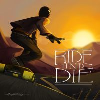 Ride and Die by RhythmAx