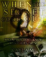 When The Secret Comes Out by Krackle999