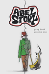 Abel Story Grey Book Vol 1 by Scruta