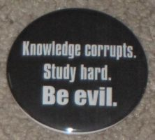 'Knowledge corrupts...' button by BlackUnicornWood
