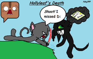 Hollyleaf's Death XD by Ninji99