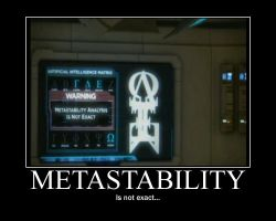 Metastability--(Poster) by XPvtCabooseX