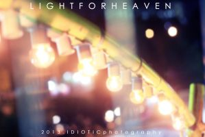 Light for heaven by IDIOTICphotography