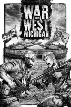 WAR FOR WEST MICHIGAN - First Page Artwork by Crike99