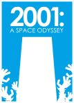2001: A Space Odyssey by AstroSnowball