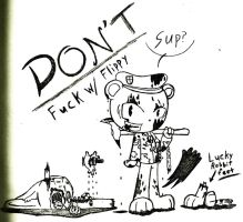 Don't Fuck With Flippy by Call-Me-Jack