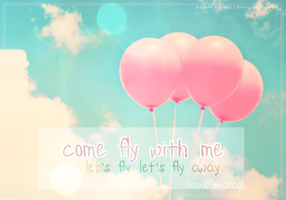 Everyday Quote #20: Come fly with me~ by sugarnote