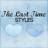The Last Time - Styles. by IWannaDieAlive