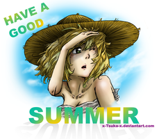 Have a Good SUMMER :D by x-Tsuka-x