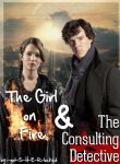 The Girl On Fire and The Consulting Detective by my-lonely-angel