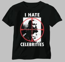 I HATE CELEBRITIES Shirt by PancreasSupervisor