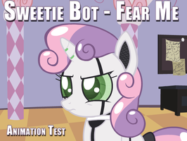 Sweetie Bot - Fear Me (Test Animation) by FacelessJr