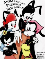 Animaniacs Present: New Antics by TheRoseOfManga
