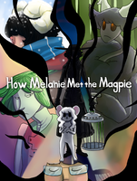 How Melanie Met the Magpie by Kirokokori
