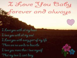 I Love you forever and always baby by MyLoveForYouEternity