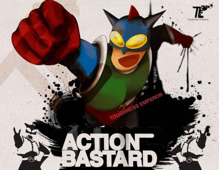 Action Bastard by ToughnessEmperor