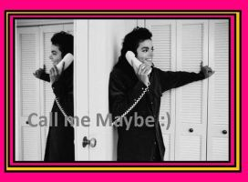 MJ's Call me Maybe ? by ajacqmain
