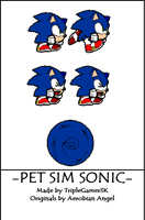 Pet Sim Sonic Sprites by triplesonicX