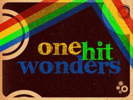 One Hit Wonders by RGunltd