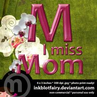 I Miss Mom by inkblotfairy