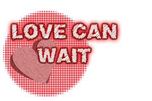 Love Can Wait PNG by MerygLeek