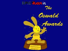 The Oswald Awards by rabbidlover01
