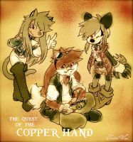 quest of the Copper Hand by twisted-wind