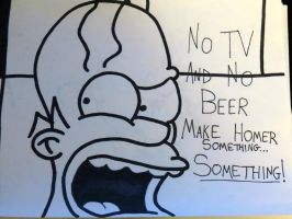 No TV and No Beer Make Homer Something... Somethin by GrindhouseCinema