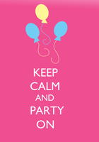 Keep Calm and Party ON by SuperNiall64