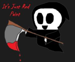 Its Just Red Paint by ramenngudles