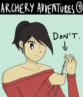 Archery Adventure 1: Life lesson by kitty4699