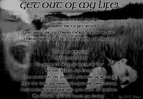 GET OUT OF MY LIFE by blackvelvetfaery