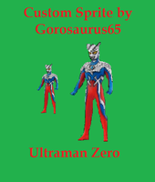 Custom Ultraman Zero by Gorosaurus65