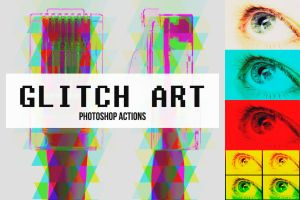 Abstract Glitch Art Photoshop Actions by pstutorialsws