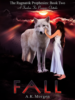 Fall by A.K. Morgen   Cover Art by IllicitWriter