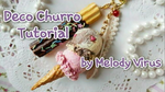 Deco Churro Tutorial by KeoDear