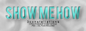 'Show Me How' - Font/Layer Style by 3constellations