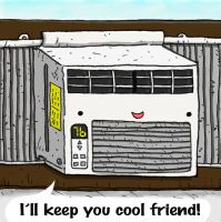 I'll keep you cool friend! by JAKtheTerrible
