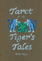 Tarot of the Tiger's Tales by Tanadrine-Studios