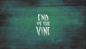 End of the Vine (Link to 3D Animated Senior Film) by DIN0LICH