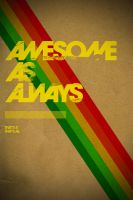 Awesome As Always by typoholics